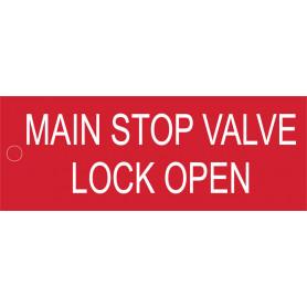 Main Stop Valve Lock Open - Traffolyte Label 80mm x 30mm