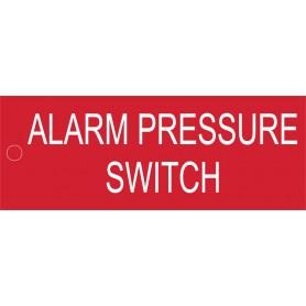 Alarm Pressure Switch - Traffolyte Label 80mm x 30mm