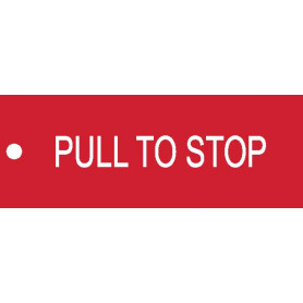 Pull to Stop - Traffolyte Label 80mm x 30mm