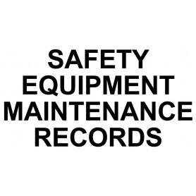 Vinyl Cut - Safety Equipment Maintenance Records