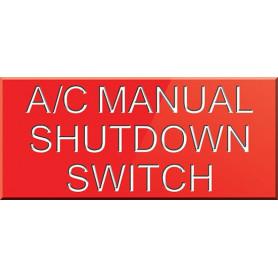 A/C Manual Shutdown Switch