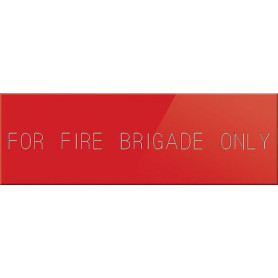 For Fire Brigade Only