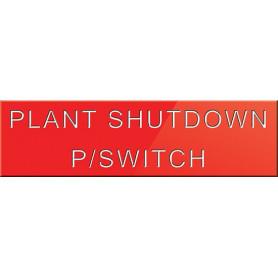 Plant Shutdown P/Switch