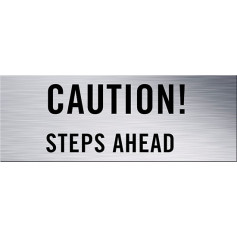 Caution! Steps Ahead