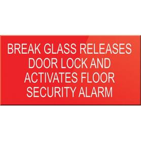 Break Glass Releases Door Lock and Activates Floor Security Alarm