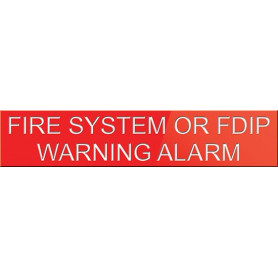 Fire System or FDIP Warning Alarm