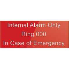 Internal Alarm Only Ring 000 In Case Of Emergency