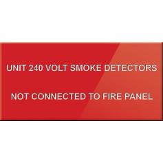 Unit 240 Volt Smoke Detectors NOT Connected to Fire Panel