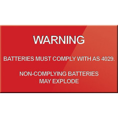 Warning Batteries Must Comply with AS4029