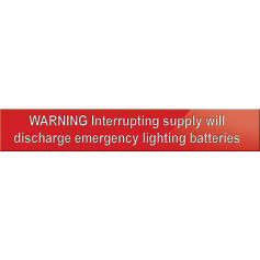WARNING Interrupting Supply Will Discharge Emergency Lighting Batteries