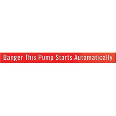 Danger This Pump Starts Automatically