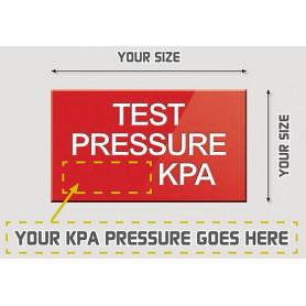 Custom Test Pressure Sign