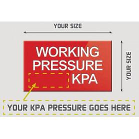 Custom Working Pressure Sign