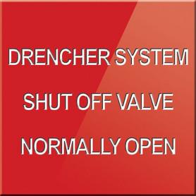 Drencher System Shut Off Valve Normally Open