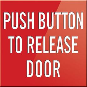 Push Button To Release Door