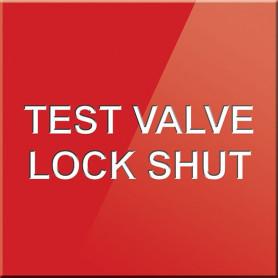 Test Valve Lock Shut