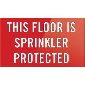 This Floor is Sprinkler Protected