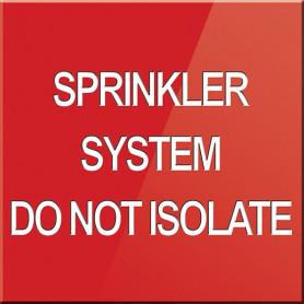 Sprinkler System Do Not Isolate