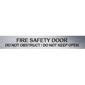 Traffolyte Sign - FIRE SAFTEY DOOR / DO NOT OBSTRUCT / DO NOT KEEP OPEN