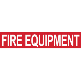 Fire Equipment (Words) Strip Sign