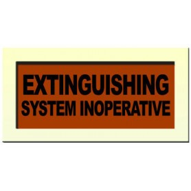 External Warning Sign - 'EXTINGUISHING SYSTEM INOPERATIVE'