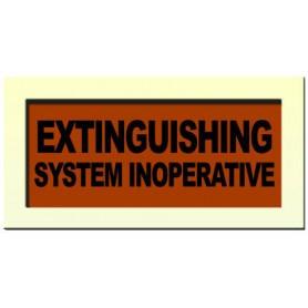Internal Warning Sign - 'EXTINGUISHING SYSTEM INOPERATIVE'