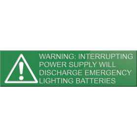 Traffolyte Sign - WARNING INTERUPTING SUPPLY WILL DISCHARGE EMERGENCY LIGHTING BATTERIES