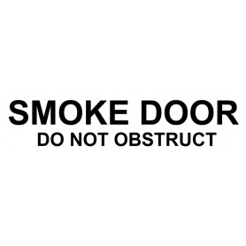Vinyl Cut - Smoke Door Do Not Obstruct