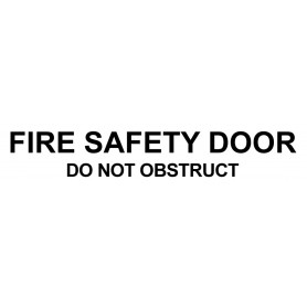 Vinyl Cut - Fire Safety Door Do Not Obstruct