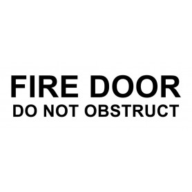 Vinyl Cut - Fire Door Do Not Obstruct