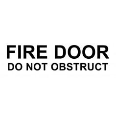 Vinyl Cut - Fire Door Do Not Obstruct