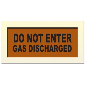 "Face Plate ""DO NOT ENTER, GAS DISCHARGED"""