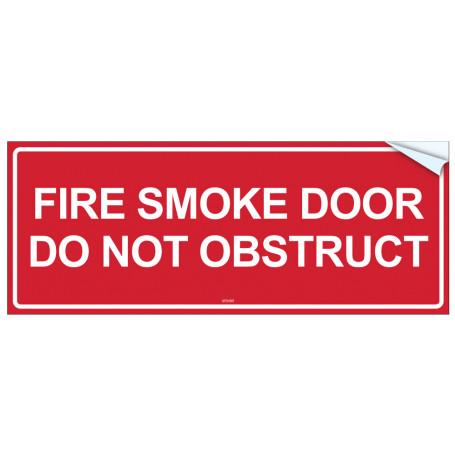 Fire Smoke Door Do Not Obstruct - Vinyl Sticker