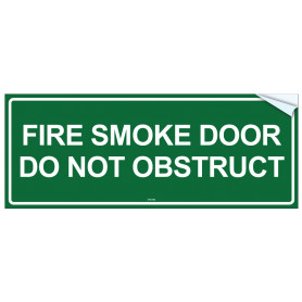 Fire Smoke Door Do Not Obstruct - Vinyl Sticker