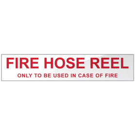 Fire Hose Reel - Only to be used in case of fire